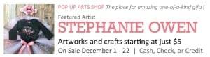 Pop Up Arts Shop: Stephanie Owen @ Cultural Arts Center