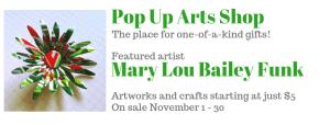 Pop Up Arts Shop: Mary Lou Bailey Funk @ Cultural Arts Council of Douglasville/ Douglas County